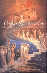 Origins of Narrative: The Romantic Appropriation of the Bible