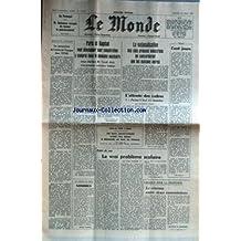 MONDE (LE) [No 11372] du 22/08/1981 - AU PORTUGAL - M. BALSEMAO ACCEPTE DE FORMER LE GOUVERNEMENT - LES PERSPECTIVES DE L'ENTREE DE L'ESPAGNE DANS L'OTAN - PARIS ET BAGDAD - M. TAREK AZIZ - LA NATIONALISATION DES 5 GROUPEZS INDUSTRIELS - ECHEC DE L'OPEP A GENEVE - PETROLE - LE VRAI PROBLEME SCOLAIRE PAR HONORE - LA TELE - LE CINEMA ENTRE DEUX COMMISSIONS.
