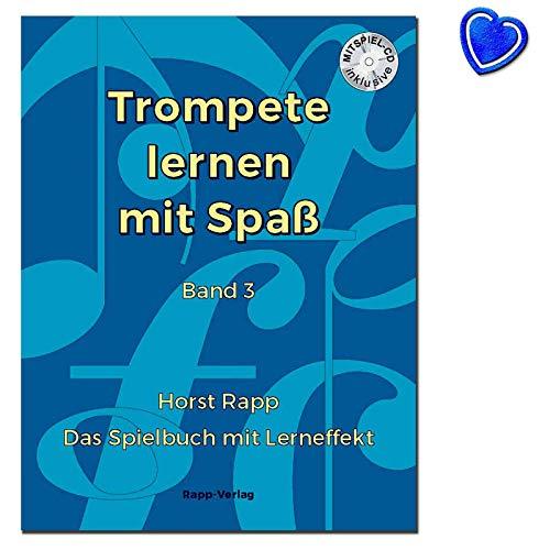 Trompete lernen mit Spass 3 - auch geeignet für Tenorhorn, Bariton, Euphonium im Violinschlüssel - Das Spielbuch mit Lerneffekt - CD und bunter herzförmiger Notenklammer
