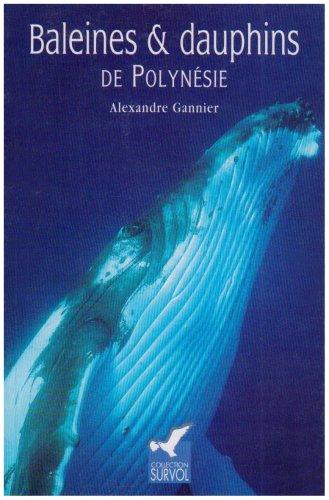 Baleines et dauphins de Polynésie