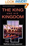 The King and His Kingdom - Matthew (W...