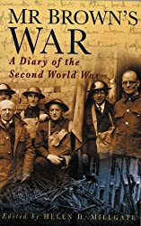 Mr.Brown's War: A Diary of the Second World War (Letters & Diaries)