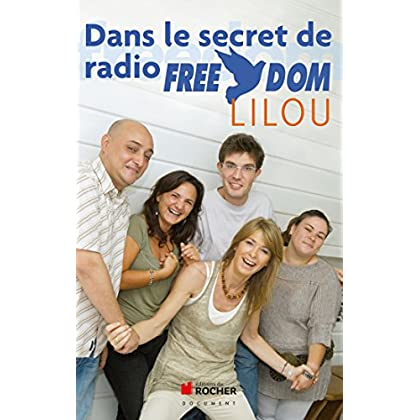 Dans le secret de Radio Freedom