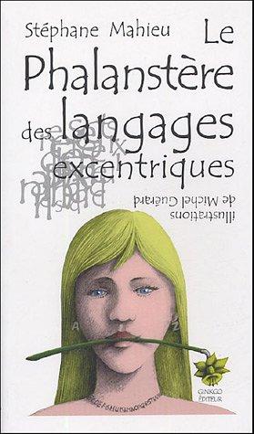 La Phalanstère des langages excentriques