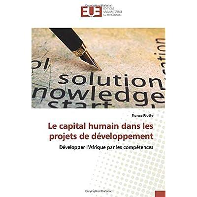 Le capital humain dans les projets de développement: Développer l'Afrique par les compétences