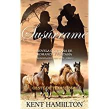 Susúrrame (La Serie del Rancho Martin: Libro 2  Una Novela del Viejo Oeste)