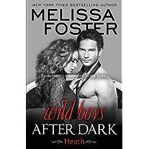 Wild Boys After Dark: Heath (Wild Billionaires After Dark) by Melissa Foster (2015-11-17)