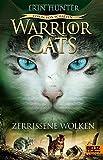 Warrior Cats - Vision von Schatten. Zerrissene Wolken: Staffel VI, Band 3
