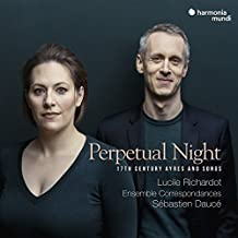 Perpetual Night (17th Century Ayres and Songs)