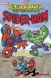 Peter Porker, The Spectacular Spider-Ham Vol. 1 (Peter Porker, The Spectacular Spider-Ham (1985-1987)) (English Edition)