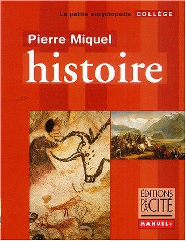 Histoire : Collège par Pierre Miquel, Carole Bitoun, Leyla Dakhli, Catherine Donnadieu, Collectif