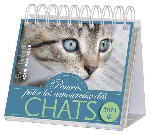 Almaniak Pensées pour les amoureux des chats 2014 par Danièle Boone