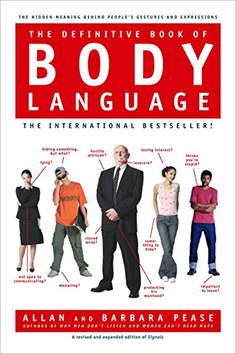 The Definitive Book of Body Language: The Hidden Meaning Behind People's Gestures and Expressions por Barbara Pease