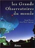 LES GDS OBSERVATOIRS DU MONDE (Ancien prix Editeur : 55 Euros)