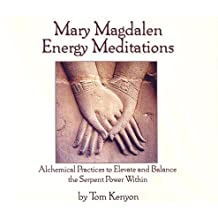 Mary Magdalen Energy Meditations