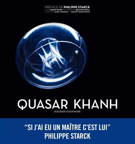 Quasar Khanh: Designer visionnaire par Fabrice Peltier, Marc Mineray, Benoit Ramognino