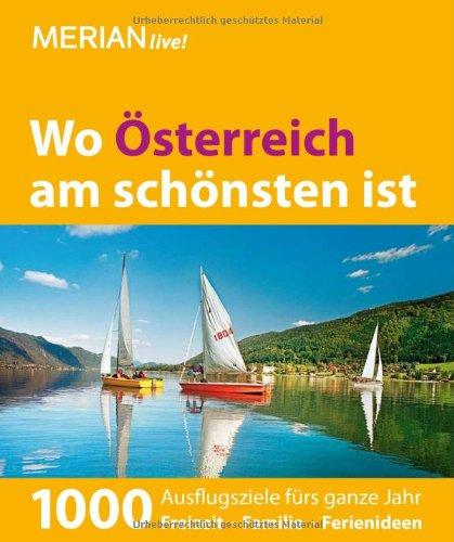 MERIAN live! Reiseführer Wo Österreich am schönsten ist