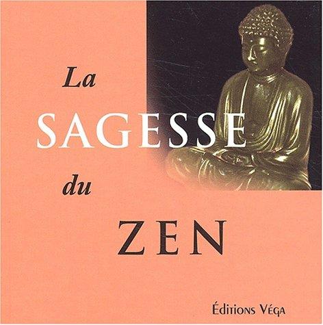 La sagesse du zen par Anne Bancroft