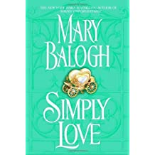 Simply Love by Mary Balogh (2006-08-15)
