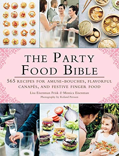 : 565 Recipes for Amuse-Bouches, Flavorful Canapés, and Festive Finger Food (English Edition) ()
