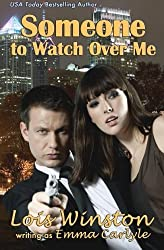 Someone to Watch Over Me by Lois Winston (2014-11-21)