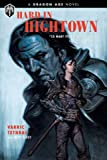 Dragon Age - Hard in Hightown