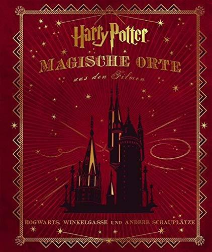 Harry Potter: Magische Orte aus den Filmen: Hogwarts, Winkelgasse und andere Schauplätze (Verbotene Orte)