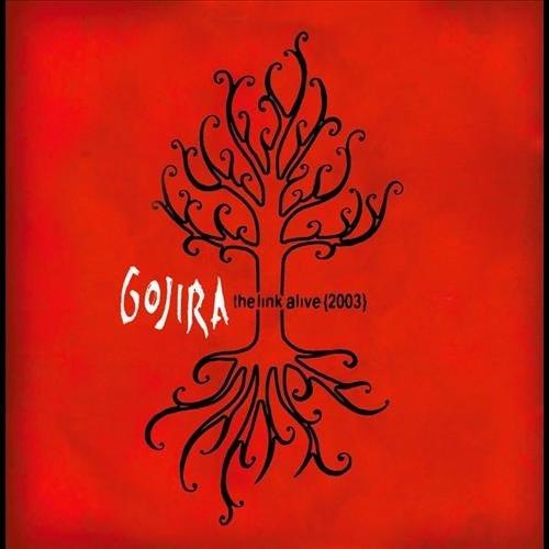 Gojira - The link alive (2003)