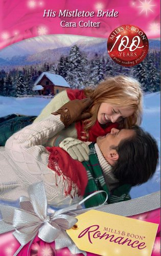 His Mistletoe Bride (Mills & Boon Romance)