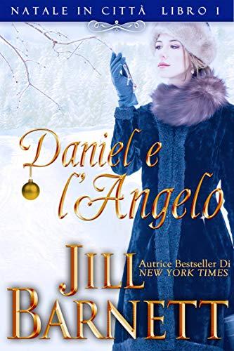 Risultati immagini per Daniel e l'Angelo Autore: Jill Barnett