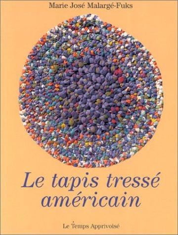Le tapis tressé américain