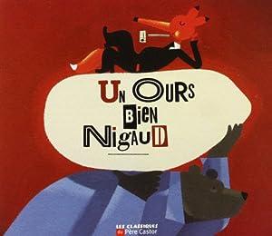 """Afficher """"Un ours bien nigaud"""""""
