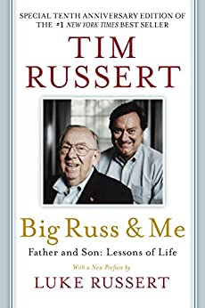 Big Russ & Me: Father & Son: Lessons of Life par [Russert, Tim]