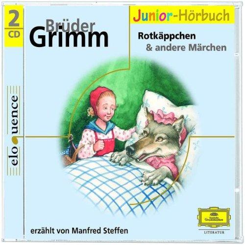 Grimms Märchen 3: Rotkäppchen u.a. Märchen (Eloquence Junior - Literatur) (Brüder Grimm, Rotkäppchen)