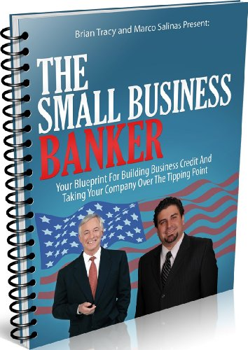 Get the small business banker your blueprint for building pdf all get the small business banker your blueprint for building pdf malvernweather Image collections