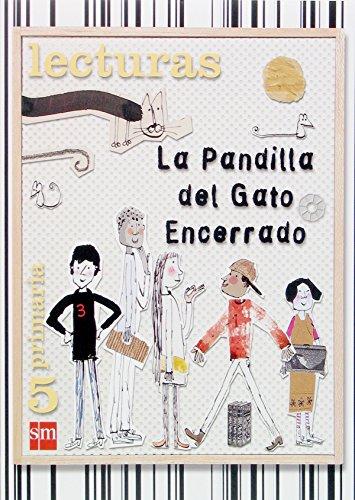 Lecturas. La pandilla del Gato Encerrado. 5 primaria - 9788467507164 por Begoña Oro Pradera
