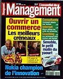 MANAGEMENT [No 49] du 01/03/1999 - L'ESSENTIEL DU MANAGEMENT OUVRIR UN COMMERCE - LES MEILLEURS CRENEAUX - NOKIA CHAMPION DE L'INNOVATION - SENOBLE - LE PETIT MALIN DU YAOURT - COMMENT REDUIRE LEUR FACTURE - MIEUX UTILISER LES OUTILS DE RECHERCHE - LES TECHNIQUES POUR MOTIVER UNE EQUIPE