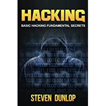 Hacking: Basic Hacking Fundamental Secrets: Volume 2