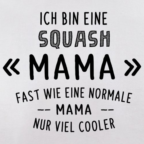 Ich bin eine Squash Mama - Herren T-Shirt - 13 Farben Weiß