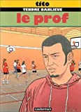 Tendre Banlieue, Tome 11 : Le prof by Tito (1996-09-11)