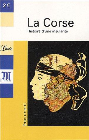 Librio: LA Corse par Jean-Louis Andreani, Yves-Marc Ajchenbaum, Collectif