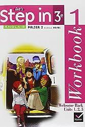 Anglais Let's Step in 3e : Workbook 1 et 2, Palier 2, Niveaux A2 / B1