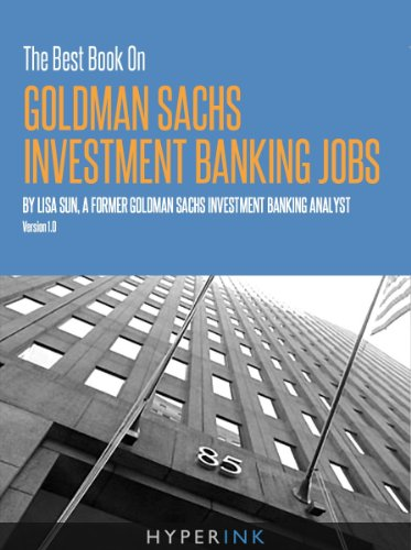 the-best-book-on-goldman-sachs-investment-banking-jobs-english-edition
