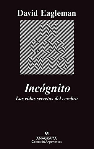 Incógnito. Las vidas secretas del cerebro (Argumentos)