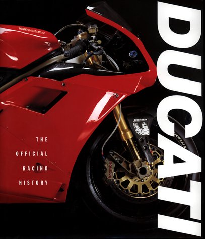Ducati: The Official Racing History por Marco Masetti