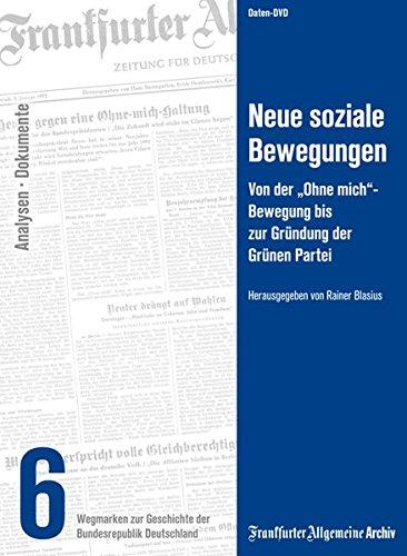 Neue soziale Bewegungen - Wegmarken zur Geschichte der Bundesrepublik Deutschland Teil 6