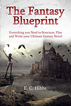 The Fantasy Blueprint by [Hibbs, E. C. ]