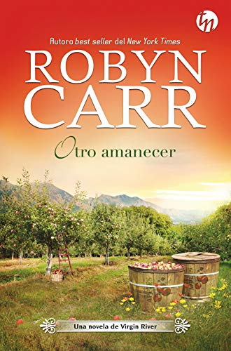 Otro amanecer (Top Novel) por Robyn Carr