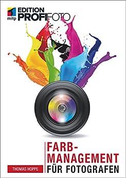 Farbmanagement Für Fotografen (edition Profifoto) por Thomas Hoppe epub