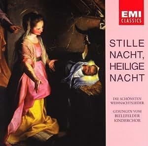 Stille Nacht, heilige Nacht - Die schönsten Weihnachtslieder gesungen vom Bielefelder Kinderchor
